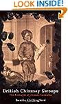 British Chimney Sweeps: Five Centurie...