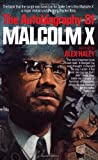 The Autobiography of Malcolm X (0345376714) by Haley, Alex