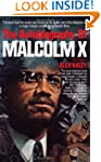 The Autobiography of Malcolm X (As To...