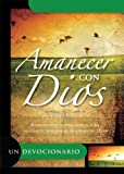 Amanecer con Dios - Devocionario (Spanish Edition) (078991851X) by Honor Books