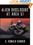 Alien Disclosure at Area 51: Dr. Dan...