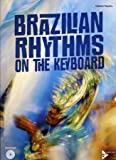 Cidinho Teixeira Brazilian Rhythms on the Keyboard