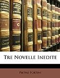 Tre Novelle Inedite