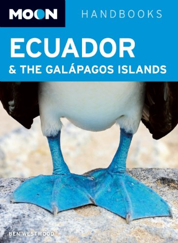 Moon Ecuador & the Galapagos Islands (Moon Handbooks)