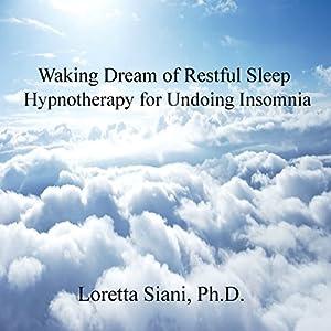 Waking Dream of Restful Sleep Audiobook