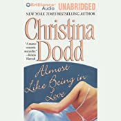 Almost Like Being in Love: Lost Texas Hearts, Book 2 | Christina Dodd