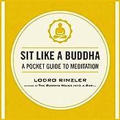 Sit Like a Buddha: A Pocket Guide to Meditation | [Lodro Rinzler]