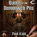 Queen of the Demonweb Pits: Dungeons & Dragons: Greyhawk, Book 4 (       UNABRIDGED) by Paul Kidd Narrated by Bernard Setaro Clark