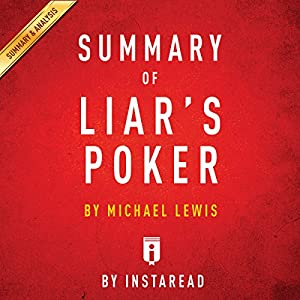 Summary of Liar's Poker, by Michel Lewis | Includes Analysis Audiobook
