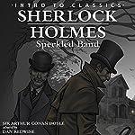 Sherlock Holmes - Speckled Band: Intro to Classics - Sherlock Holmes | Arthur Conan Doyle