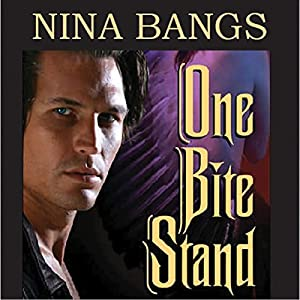 One Bite Stand | [Nina Bangs]