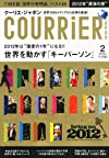 COURRiER Japon (クーリエ ジャポン) 2012年 02月号 [雑誌]