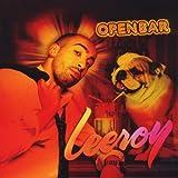 Songtexte von Leeroy - Open bar