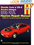 Haynes Honda Civic and Cr-V Acura Int...