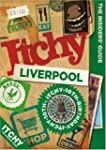 Itchy Liverpool: A City and Entertain...
