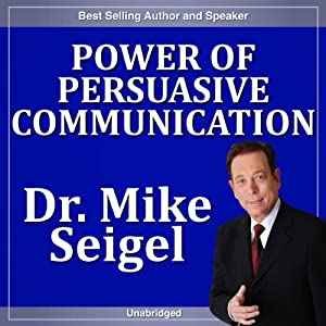Power of Persuasive Communication | [Mike Seigel]