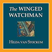 The Winged Watchman (       UNABRIDGED) by Hilda Van Stockum Narrated by John Lee