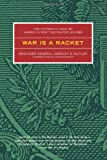 War is a Racket: The Antiwar Classic by America's Most Decorated Soldier (0922915865) by Smedley D. Butler