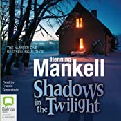 Shadows in the Twilight | [Henning Mankell]