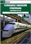 Tecnologia e ingenieria ferroviaria (...