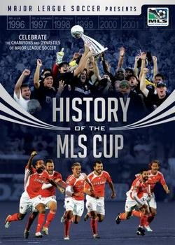 Major League Soccer Presents: History of the MLS Cup