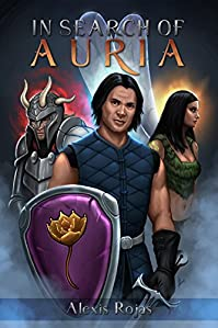 (FREE on 12/11) In Search Of Auria by Alexis Rojas - http://eBooksHabit.com
