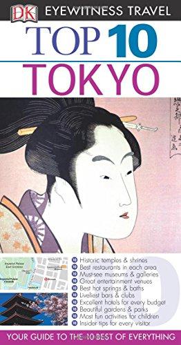 Top 10 Tokyo (Dk Eyewitness Top 10 Travel Guides Tokyo)