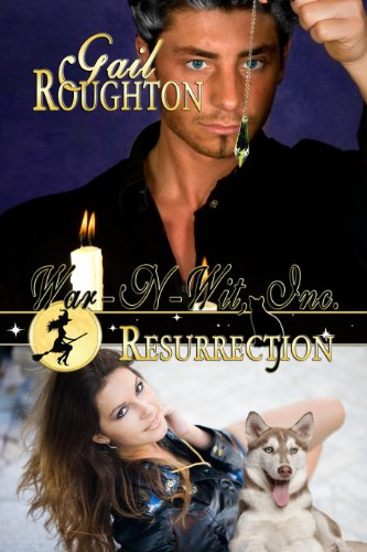 Book: War-N-Wit, Inc. - Resurrection by Gail Roughton