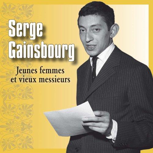 Serge Gainsbourg - Jeunes Femmes Et Vieux Messieurs