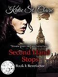 Second Hand Stops: Book I: Benefactor (The Van Burens 1)