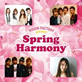 SPRING HARMONY~VISION FACTRY presents