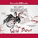 Wild Boys | William S. Burroughs