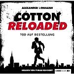 Tod auf Bestellung (Cotton Reloaded 11) | Alexander Lohmann