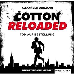 Tod auf Bestellung (Cotton Reloaded 11) Hörbuch