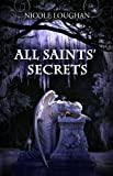 All Saints Secrets (Saints Mystery Series Book 2)