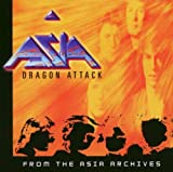 Dragon Attack by Asia (2003-08-12)