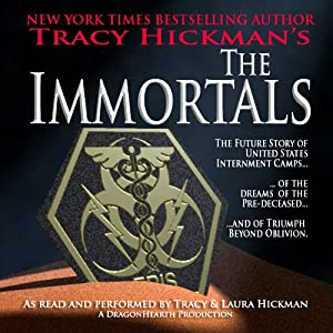 The Immortals | [Tracy Hickman]