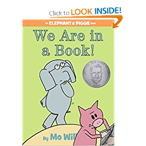 We Are in a Book! (An Elephant and Piggie Book)