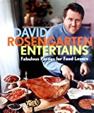 img - for David Rosengarten Entertains: Fabulous Parties for Food Lovers book / textbook / text book