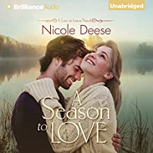 A Season to Love: Love in Lenox, Book 2 Audiobook by Nicole Deese Narrated by Cristina Panfilio