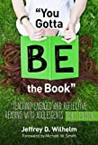 img - for ''You Gotta BE the Book'': Teaching Engaged and Reflective Reading with Adolescents, Third Edition (Language and Literacy Series) book / textbook / text book
