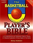 The Basketball Player's Bible: A Comp...