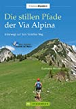 Die stillen Pfade Via Alpina