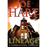 Lineage: A Supernatural Thriller ~ Joe Hart