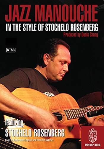 Jazz Manouche: In The Style Of Stochelo Rosenberg [Instant Access]