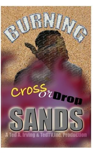 Burning Sands: Crossing into a black frat! by Billy Sorrells