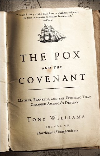 The Pox and the Covenant: Mather, Franklin, and the...