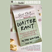Waiter Rant: Thanks for the Tip - Confessions of a Cynical Waiter | [The Waiter]