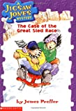 The Case of the Great Sled Race (Jigsaw Jones Mystery, No. 8) (0439114276) by James Preller