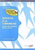 Cuerpo de Profesores Técnicos de F.P. Servicios a la Comunidad. Temario Vol. I.